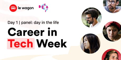Career in Tech Week, Day 1: Day in the Life of a Developer, Data Scientist & Product Manager tickets