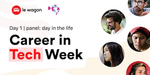 Career in Tech Week, Day 1: Day in the Life of a Developer, Data Scientist & Product Manager