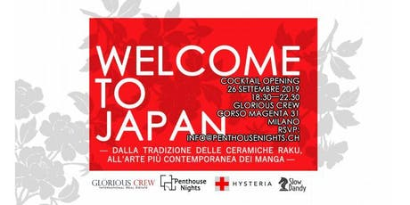 """Welcome To Japan"" - Cocktail Opening & Art Performing biglietti"