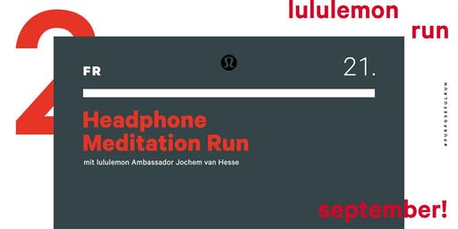 Headphone Meditation Run