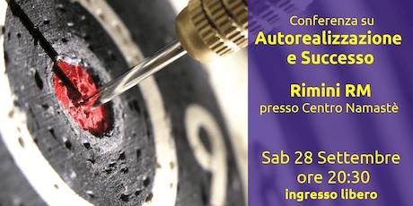 Conferenza su Autorealizzazione e Successo a Rimini biglietti