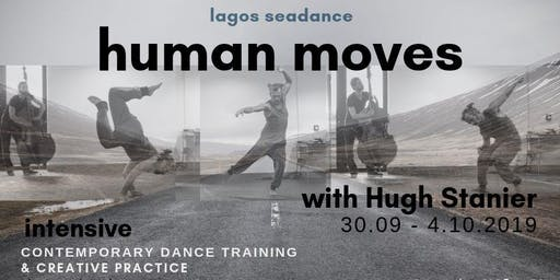 Human Moves - intensive contemporary dance training with Hugh Stanier