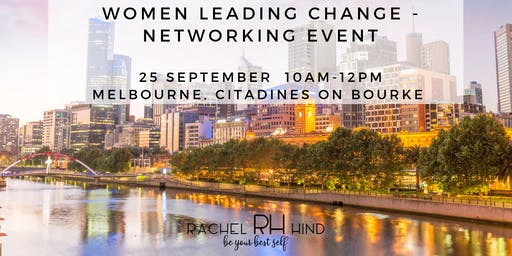 Women Leading Change - Networking Event: Melbourne with Rachel Hind