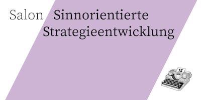 Salon/Sinnorientierte Strategieentwicklung
