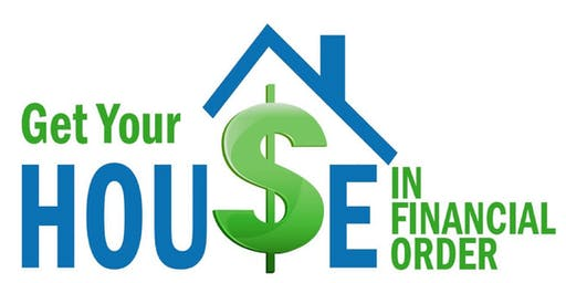 Get Your Hou$e in Financial Order Lunch & Learn