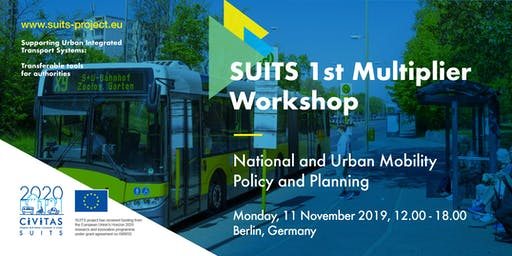SUITS 1st Multiplier Workshop: National and Urban Mobility Policy and Planning