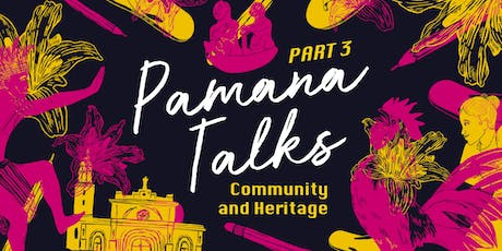 PAMANA TALKS: Community And Heritage tickets