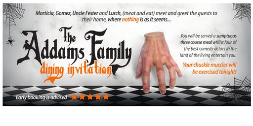 ADDAMS FAMILY HALLOWEEN COMEDY DINING DISCO