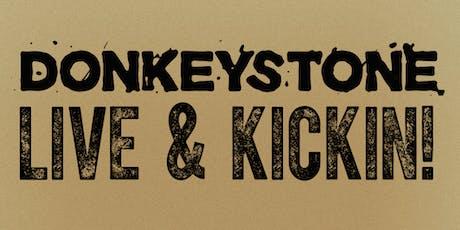 Donkeystone LIVE & KICKIN! tickets