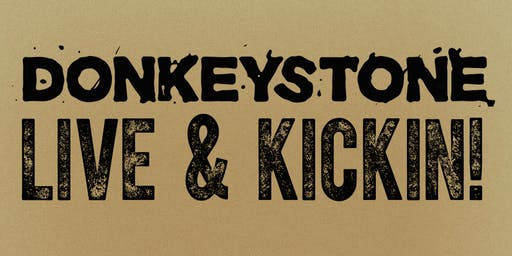 Donkeystone LIVE & KICKIN!