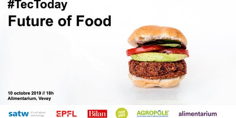 "TecToday ""Future of Food"" billets"
