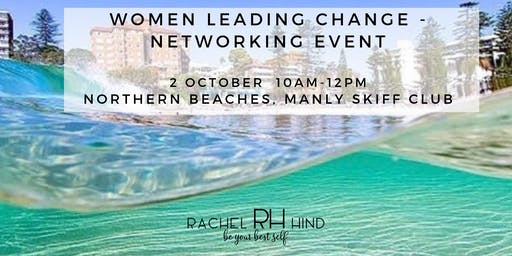 Women Leading Change - Networking Event: Northern Beaches with Rachel Hind