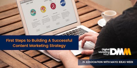First Steps to Building A Successful Content Marketing Strategy tickets
