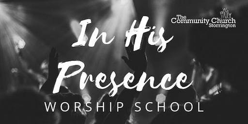 In His Presence: Worship School