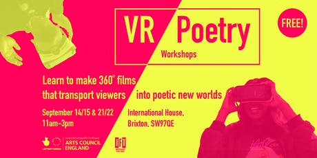 VR / POETRY - 360˚  poetry film workshop tickets