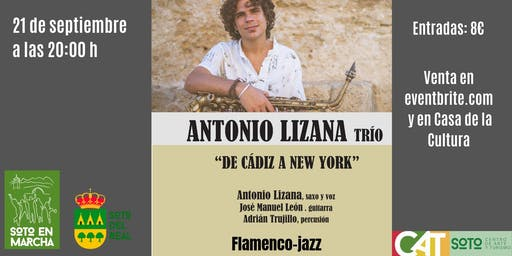 "Concierto Flamenco-Jazz Antonio Lizana ""De Cádiz a New York"""