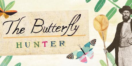 The Butterfly Hunter Workshop tickets