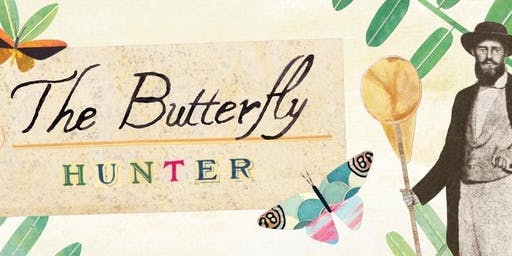 The Butterfly Hunter Workshop