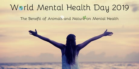 World Mental Health Day: The Benefit of Animals and Nature on Mental Health tickets