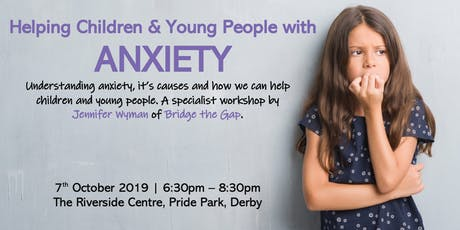 Helping Children with Anxiety tickets