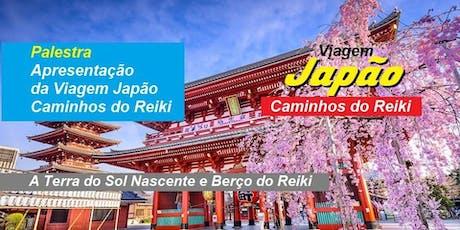Palestra Gratuita Japão – Caminhos do Reiki ingressos