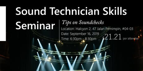 Sound Technician Skills Seminar — Tips on Soundchecks tickets