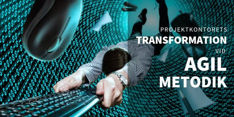 Projektkontorets transformation vid agil metodik tickets