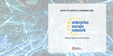 How to Write a Funding Bid - Enterprise Europe Network tickets