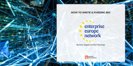 How to Write a Funding Bid - Enterprise Europe Network