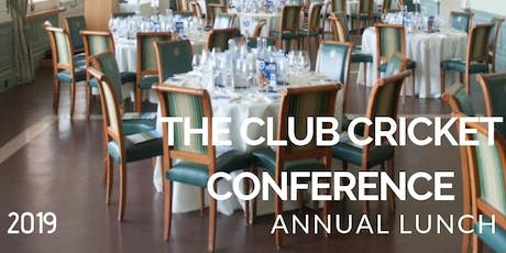 The Club Cricket Conference Annual Lunch with Cedar tickets