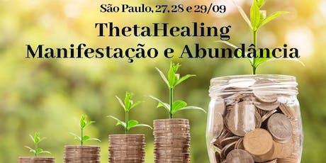 SP – 27, 28 e 29/9 – ThetaHealing® Manifestação e Abundância ingressos