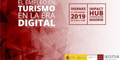 """Jornada """"El empleo en turismo en la era digital""""  entradas"""