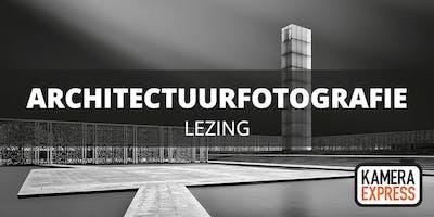 Lezing architectuurfotografie