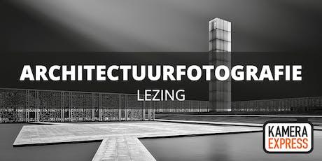 Lezing architectuurfotografie tickets