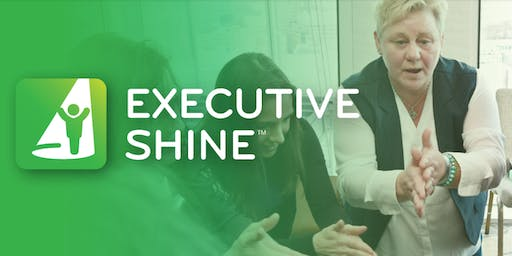 Executive Shine Workshop - Module 3 - Pitches, Panels and Presentations - 26.11.19