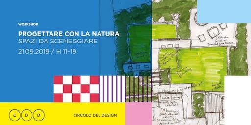Workshop // Progettare con la natura
