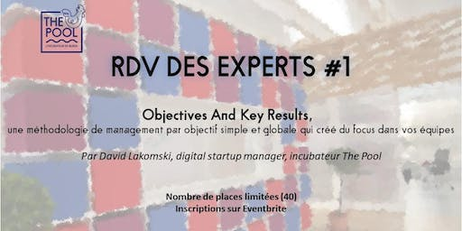 RDV Des Experts - Objectives And Key Results - méthodologie de management