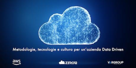 Metodologie, tecnologie e cultura per un'azienda Data Driven biglietti