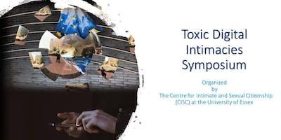 Toxic Digital Intimacies Symposium