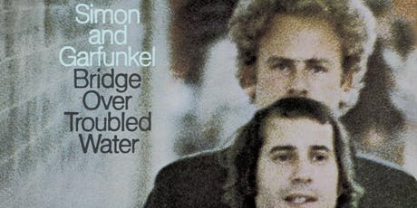 Simon and Garfunkel: Bridge Over Troubled Water 50th Anniversary Tribute tickets