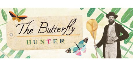 The Butterfly Hunter (Performance) tickets