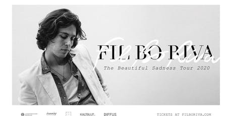 "FIL BO RIVA - ""Beautiful Sadness Tour"" 2020 Tickets"