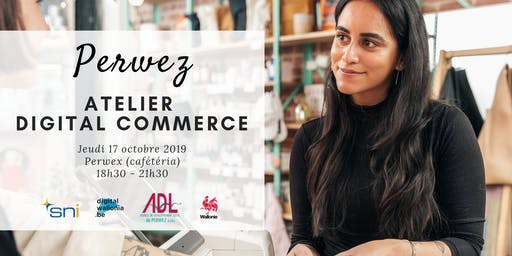 Perwez | Atelier Digital Commerce
