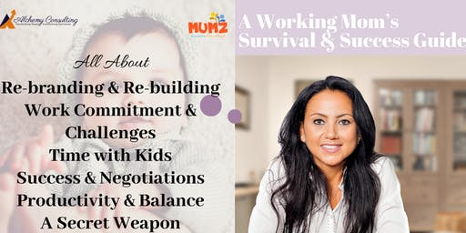 Working Moms - Survival & Success Guide