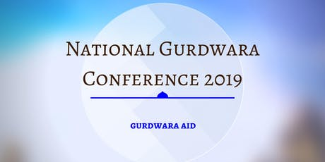 NATIONAL GURDWARA CONFERENCE  2019 tickets