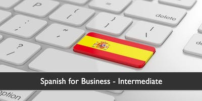 Spanish for Business - Intermediate Level (October 2019)