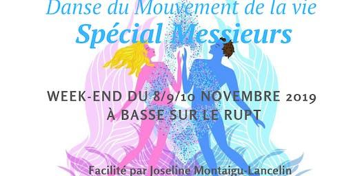 """Intensif Danse du Mouvement de La vie """"SPÉCIAL MESSIEURS"""""""