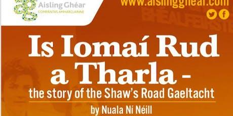 Is Iomaí Rud a Tharla tickets