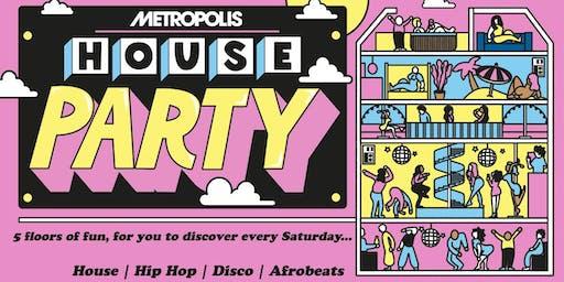 Metropolis House Party