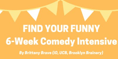 event image Find Your Funny: 6-Week Improv Comedy Intensive